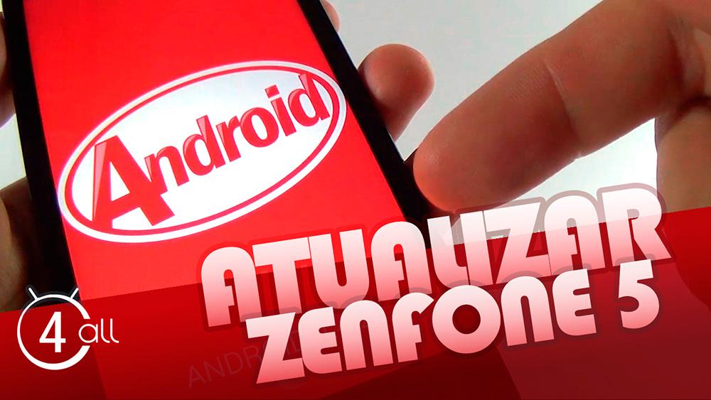 android4all-zenfone-5-update-android-kitkat-4.4-kit-kat-atualizacao-como-atualizar-versao-4.4.2