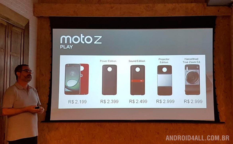 O Moto Z Play pode ser adquirido em edições especiais com um snap adicional no kit: Moto Snap Incipio offGRID Power Pack, Moto Snap JBL SoundBoost ou Moto Insta-Share.